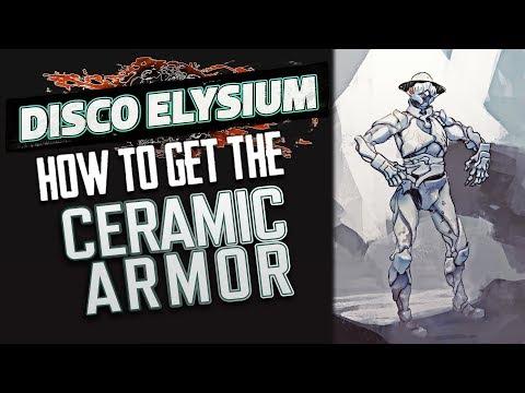 Disco Elysium - How to Get All of the Ceramic Armor Pieces