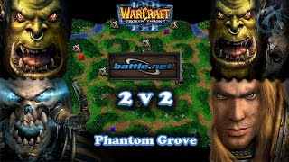 Grubby | Warcraft 3 The Frozen Throne | 2v2 on Battlenet - UD & Orc vs. Orc and HU - Phantom Grove