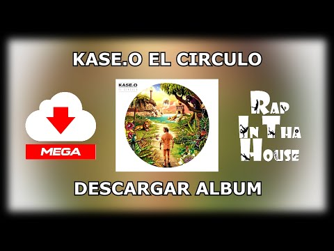 Kase.O - El Circulo (LINK DE DESCARGA POR MEGA!!!)