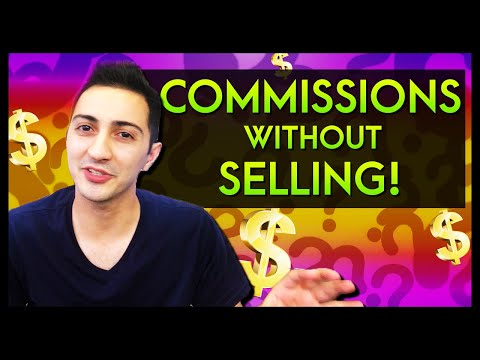 How to Earn affiliate Commissions Without Selling Anything