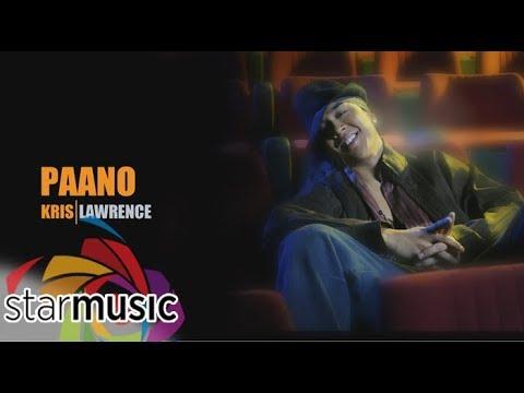 Kris Lawrence - Paano (Lyric Video)