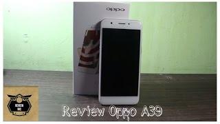 Review OPPO A39- Cocok Untuk Penggemar Selfie
