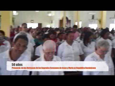 Celebran 50 años Las Hermanas sagrado corazones de Jesús y de María en Republica Dominicana