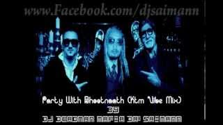 Download Party With The Bhoothnath (KTM Vibe Remix) | Dj DeadMan MaFia Da'SaiManN Ft. Yo Yo Honey Singh MP3 song and Music Video