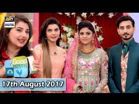 Good Morning Pakistan - Guest: Javeria saud & Saud - 17th August 2017 - ARY Digital Show