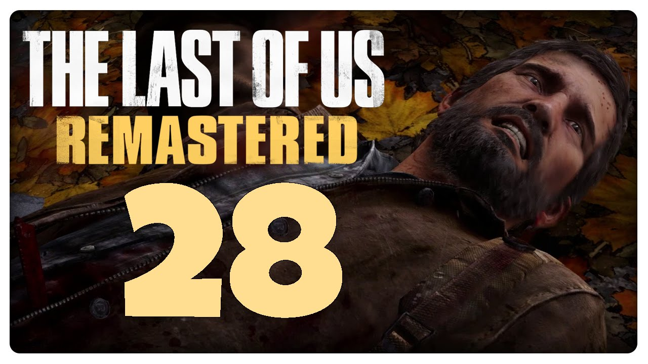 Gartenlaube Tot Let S Play The Last Of Us Remastered Part 28 Halb Tot