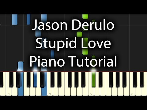 Jason Derulo - Stupid Love Tutorial (How To Play On Piano)