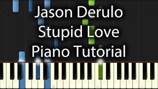 Jason Derulo - Stupid Love Tutorial (How To Play On Piano)