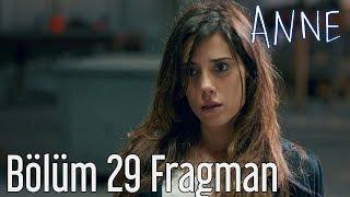 Anne 29. Bölüm Fragman
