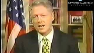 Bill Clinton talking about the Network Marketing Industry