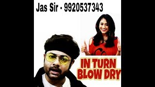 IN TURN BLOW DRY WITH MEDIUM ROUND BRUSH BY JAS SIR TUTORIAL IN HINDI