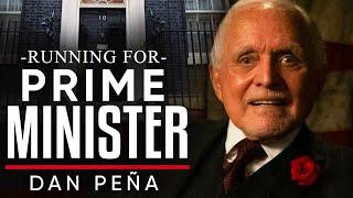 SHOULD I RUN AS PRIME MINISTER? - Dan Peña   London Real