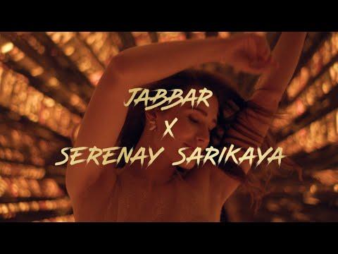 Haz  Jabbar ft. Serenay Sarıkaya