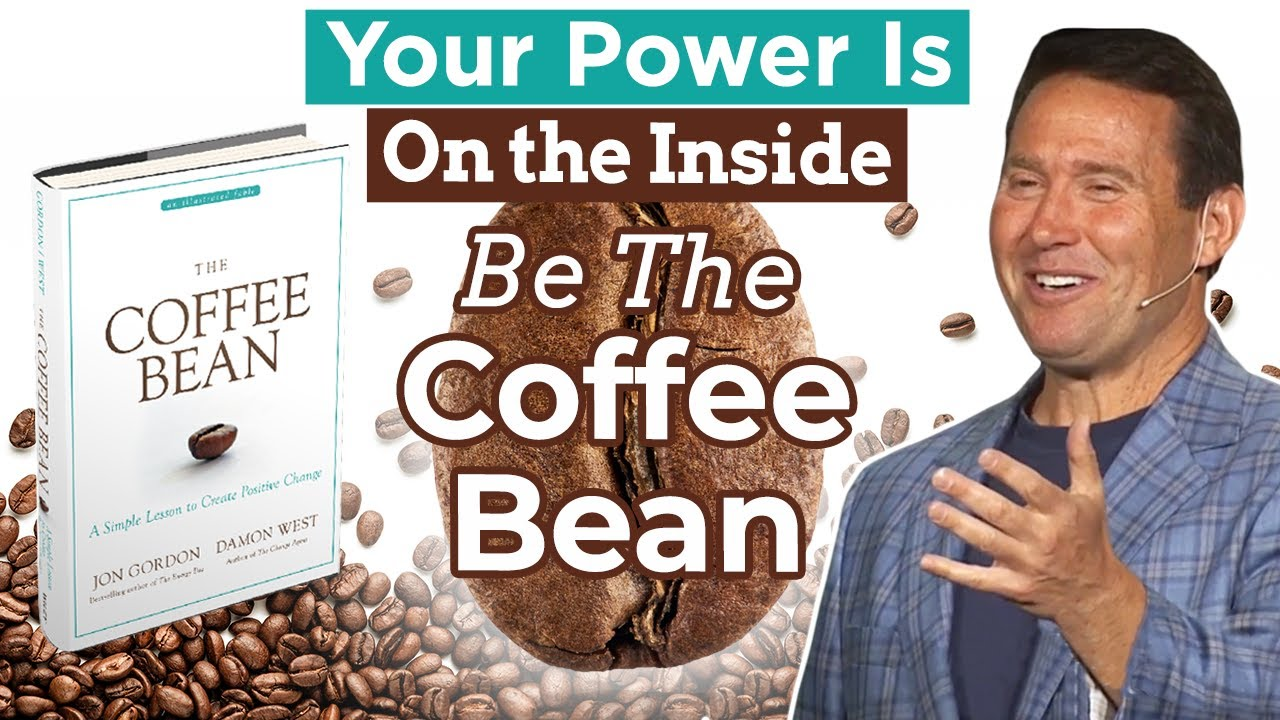 Your Power Is On the Inside - Be The Coffee Bean - Coffee ...