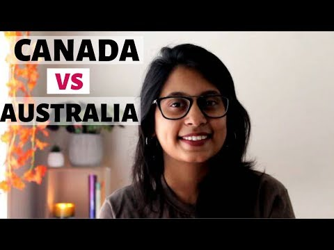 CANADA VS AUSTRALIA - 2019| WHICH COUNTRY IS BETTER TO IMMIGRATE?