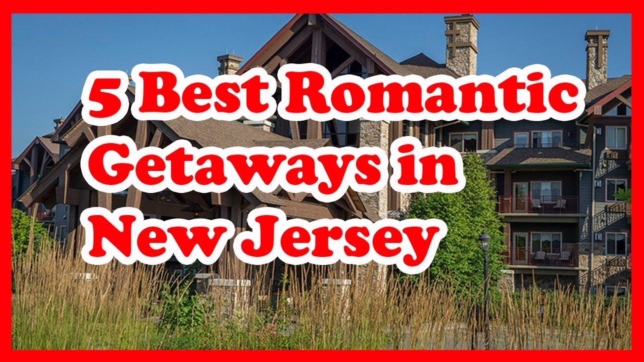 New jersey romantic getaways