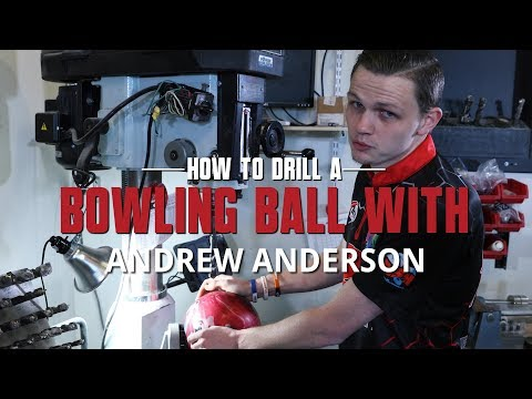 How to Drill a Bowling Ball with Andrew Anderson
