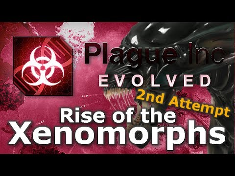 Plague Inc. Custom Scenarios - Rise of the Xenomorphs (2nd Attempt)