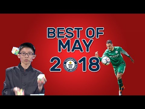 Best of May 2018 - Guinness World Records