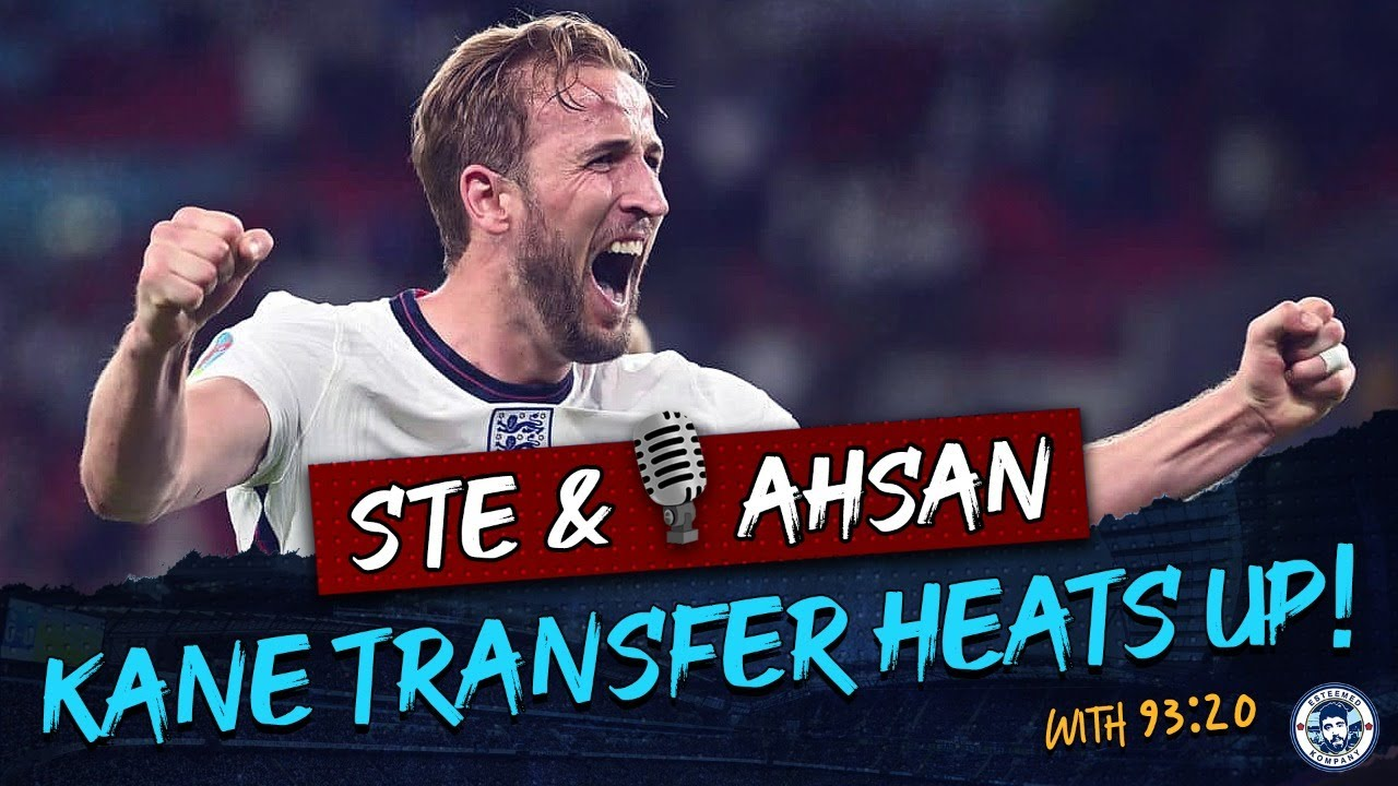SPURS 'ACCEPT' HARRY KANE COULD LEAVE? | STE & AHSAN LIVE