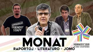 #mondafest2020 MONAT Raportoj, pliaj salutoj kaj interludo de Jomo