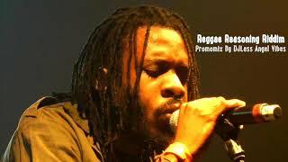 Reggae Reasoning Riddim Mix Feat. Mikey General, Anthony Que, Malijah (January Refix 2018)