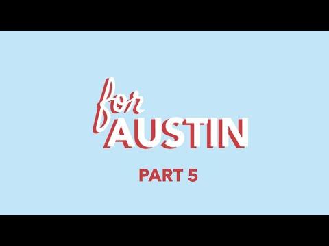 For Austin Part 5