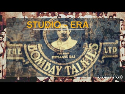 BOMBAY TALKIES : The most modern and innovative film studio of its time || Studio Era - 11