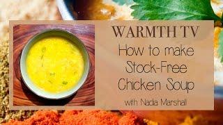 Ayurvedic Cooking - WARMTH TV - Chicken Soup