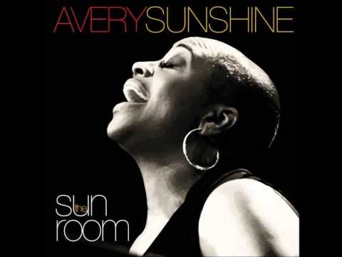Avery Sunshine - See You When I Get There