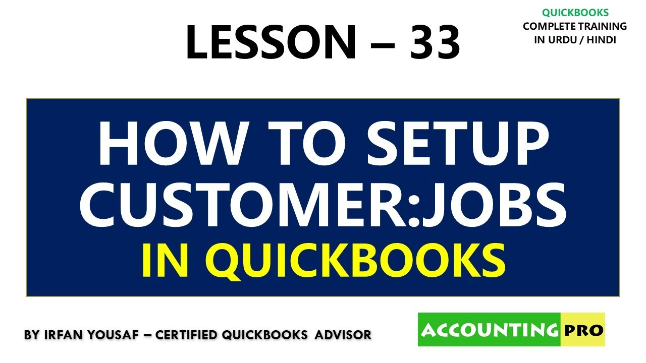 033 - How to Setup Customer Jobs - Job Costing in QuickBooks