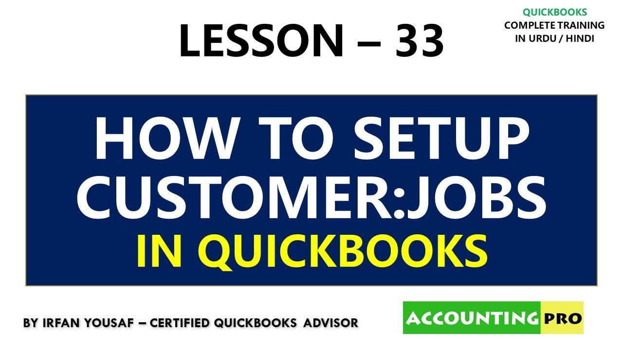 033 - How to Setup Customer Jobs - Job Costing in QuickBooks