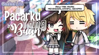 Pacarku Yang Bucin | Original | Gacha Life Indonesia-Mini Movie