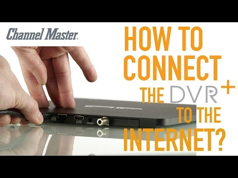 Channel Master DVR+ | How To Connect To The Internet & Benefits Explained