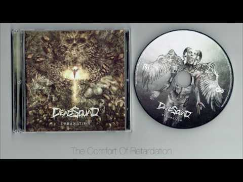 DeadSquad - Tyranation ( full album )