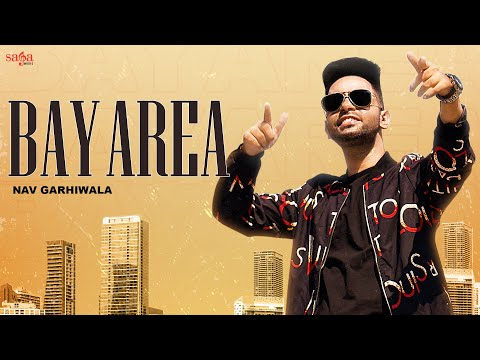 bay-area-|-official-video-|-nav-garhiwala-|-snappy-|-new-punjabi-song-2021-|-saga-music