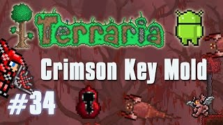 "Terraria Android Edition Let's Play - ""Crimson Key Mold"" [34]"