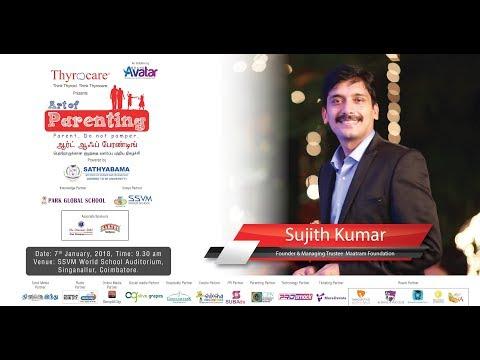 SUJITH KUMAR of Maatram Foundation on ART OF PARENTING