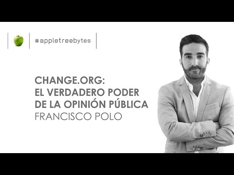 """""""Change.org: The Real Power of Public Opinion"""", with Francisco Polo - #appletreebytes"""