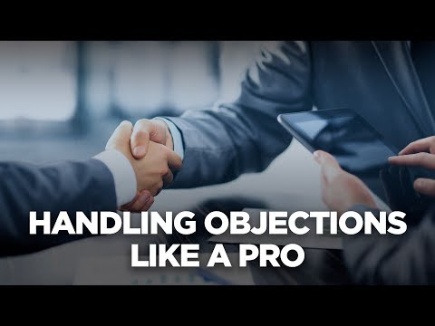 Handling Objections Like A Pro - 10X Automotive Weekly