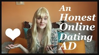 An Honest Online Dating Ad