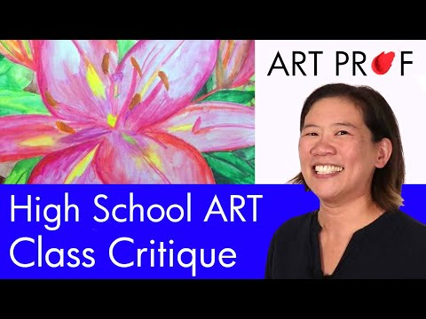 Art Critique:  High School Art Class / ART PROF