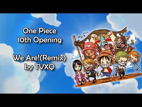 One Piece OP 10 - We Are!(Remix) Lyrics