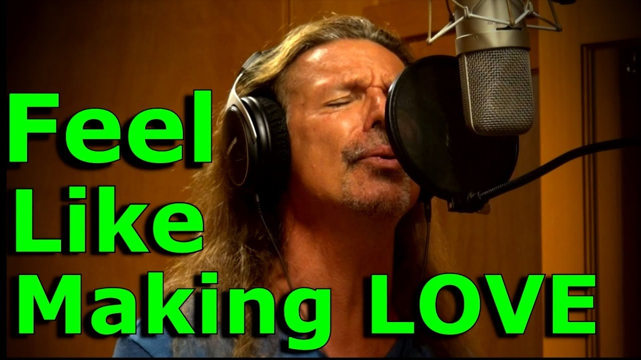 Who sings feel like making love