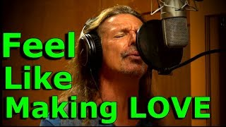 How To Sing / Feel Like Making Love / Bad Company / Ken Tamplin Vocal Academy