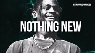 """""""Nothing New"""" Travis Scott/Drake type beat Prod. by Dices"""