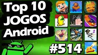 Os 10 Melhores Jogos VICIANTES Para Android - #514 2018!