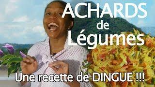 Achards de Légumes - La Recette Malgache