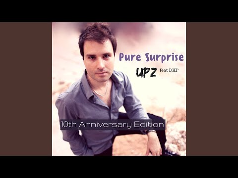 Pure Surprise (2017 Sunrise Mix)