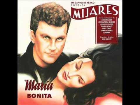 Manuel Mijares María Bonita